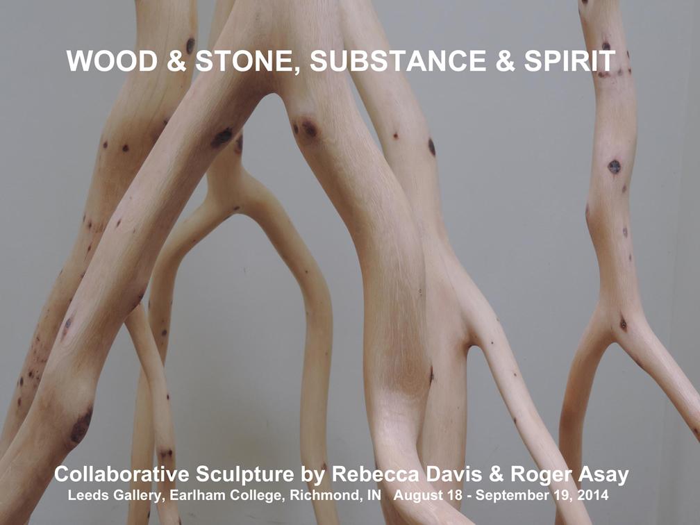 Wood & Stone, Substance & Spirit